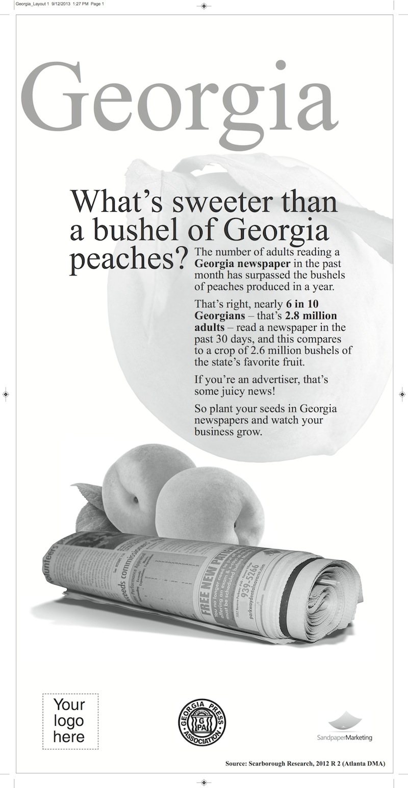 """Georgia's ad takes a similar agricultural tack, and it suggests something that may be frowned upon in polite company: """"plant your seeds in Georgia newspapers,"""" it urges."""
